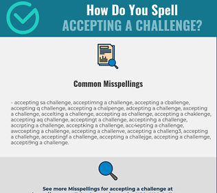 Correct spelling for accepting a challenge