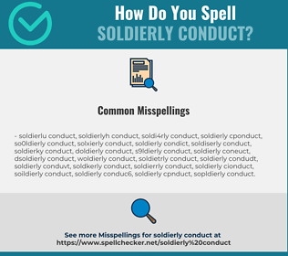 Correct spelling for soldierly conduct