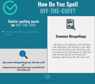 Correct spelling for off-the-cuff
