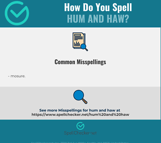 Correct spelling for hum and haw
