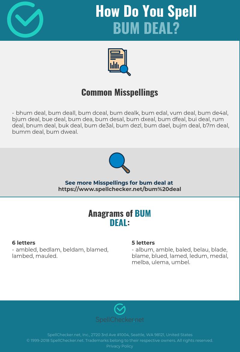 Correct spelling for bum deal | Spellchecker net