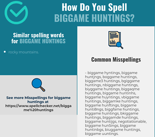 Correct spelling for biggame huntings