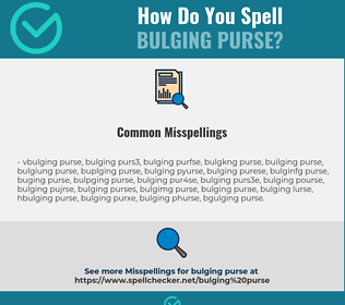 Correct spelling for bulging purse