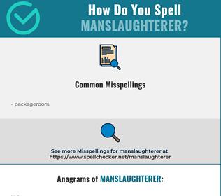 Correct spelling for manslaughterer