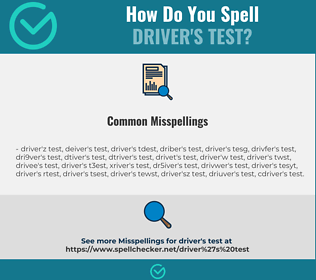 Correct spelling for driver's test