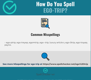 Correct spelling for ego-trip