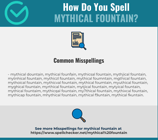 Correct spelling for mythical fountain