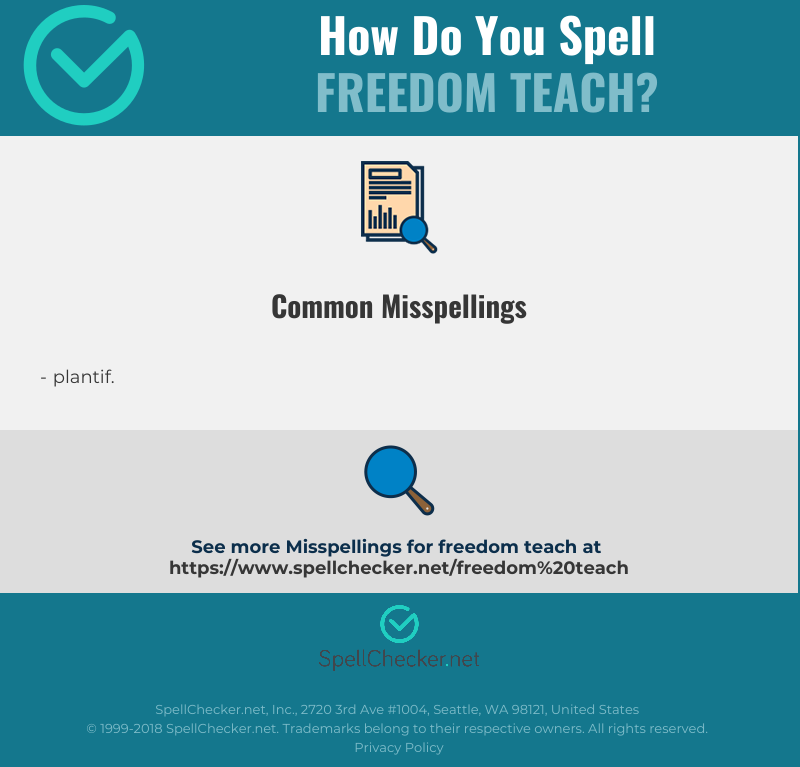 Correct spelling for freedom teach [Infographic