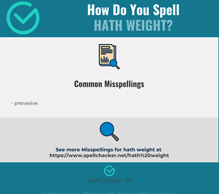 Correct spelling for hath weight