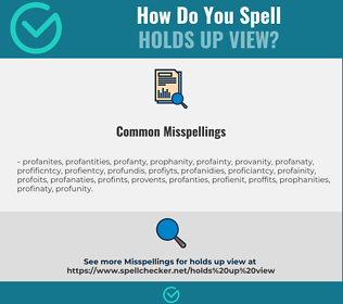 Correct spelling for holds up view