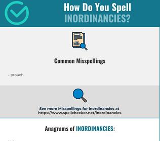Correct spelling for inordinancies