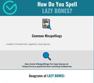 Correct spelling for lazy bones