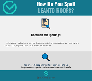 Correct spelling for leanto roofs