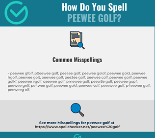 Correct spelling for peewee golf