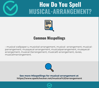 Correct spelling for musical-arrangement