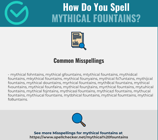 Correct spelling for mythical fountains