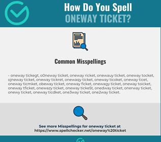 Correct spelling for oneway ticket