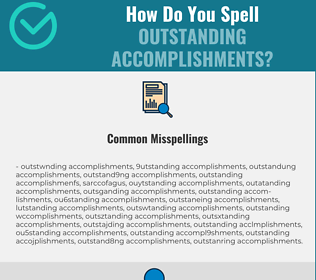 Correct spelling for outstanding accomplishments