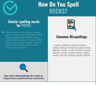 Correct spelling for recks