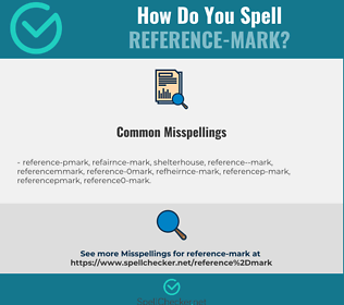 Correct spelling for reference-mark