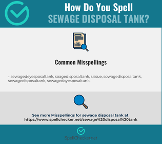 Correct spelling for sewage disposal tank