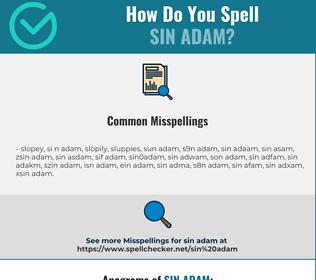 Correct spelling for sin adam