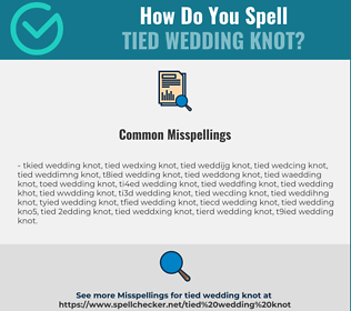 Correct spelling for tied wedding knot