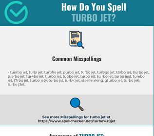 Correct spelling for turbo jet