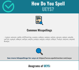 Correct spelling for ueys