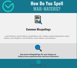 Correct spelling for war-haters