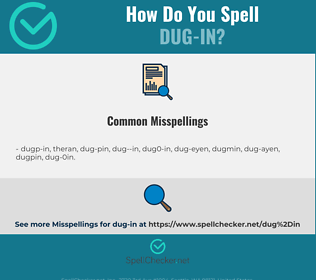 Correct spelling for dug-in