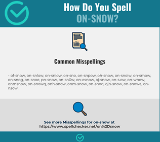 Correct spelling for on-snow