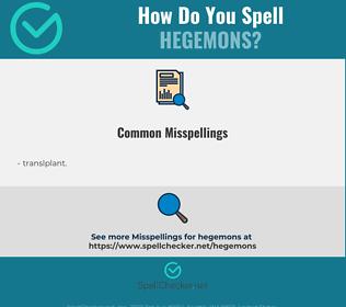 Correct spelling for hegemons