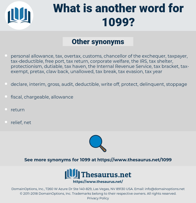 1099, synonym 1099, another word for 1099, words like 1099, thesaurus 1099