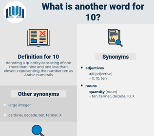 10, synonym 10, another word for 10, words like 10, thesaurus 10