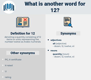 12, synonym 12, another word for 12, words like 12, thesaurus 12