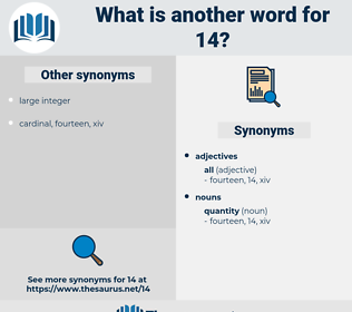 14, synonym 14, another word for 14, words like 14, thesaurus 14