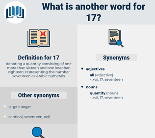 17, synonym 17, another word for 17, words like 17, thesaurus 17