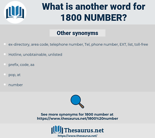 1800 number, synonym 1800 number, another word for 1800 number, words like 1800 number, thesaurus 1800 number