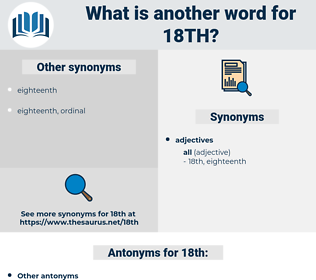 18th, synonym 18th, another word for 18th, words like 18th, thesaurus 18th