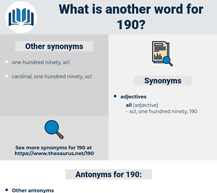 190, synonym 190, another word for 190, words like 190, thesaurus 190