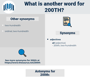 200th, synonym 200th, another word for 200th, words like 200th, thesaurus 200th