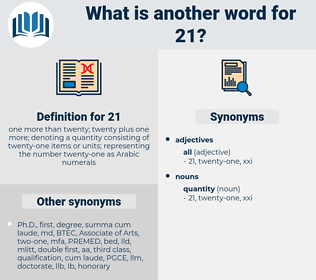 21, synonym 21, another word for 21, words like 21, thesaurus 21