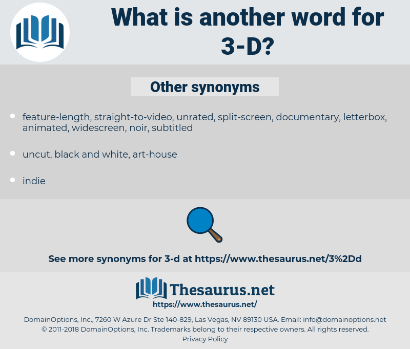 3-D, synonym 3-D, another word for 3-D, words like 3-D, thesaurus 3-D