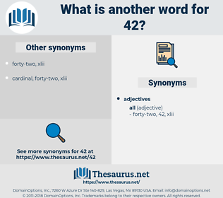 42, synonym 42, another word for 42, words like 42, thesaurus 42