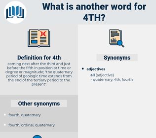 4th, synonym 4th, another word for 4th, words like 4th, thesaurus 4th