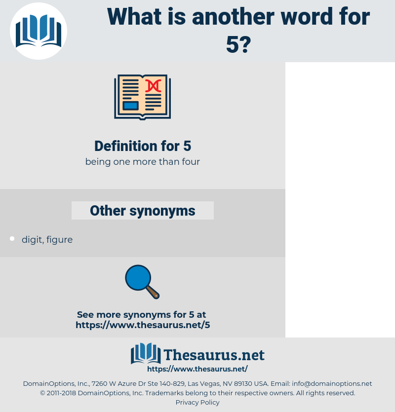 5, synonym 5, another word for 5, words like 5, thesaurus 5