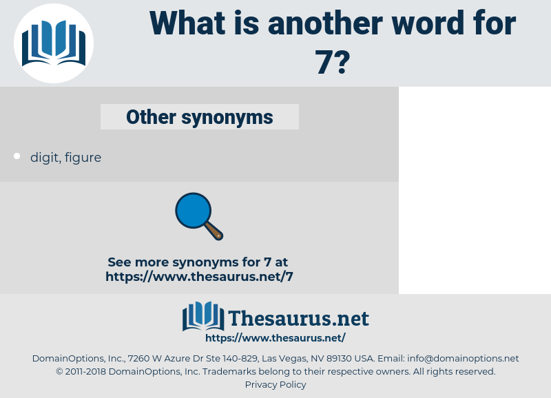 7, synonym 7, another word for 7, words like 7, thesaurus 7