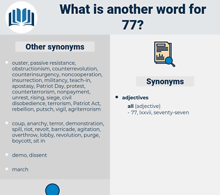 77, synonym 77, another word for 77, words like 77, thesaurus 77