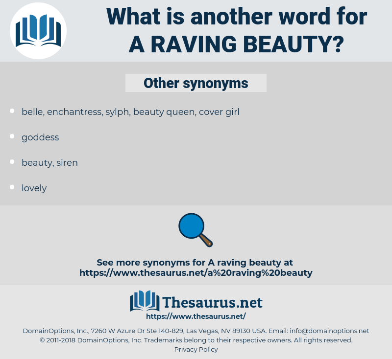 a raving beauty, synonym a raving beauty, another word for a raving beauty, words like a raving beauty, thesaurus a raving beauty